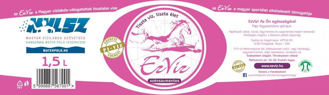 Szénsavmentes EzVíz 1,5 Liter - az EzVíz a magyar sportélet elkötelezett támogatója